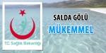 """Sağlık Bakanlığı: """"Salda Gölü Mükemmel!"""""""