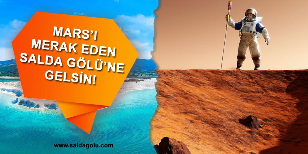 Mars'ı Merak Eden Salda Gölü'ne Gelsin!