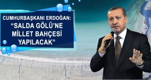 Cumhurbaşkanı Erdoğan'dan 'Millet Bahçesi' Müjdesi