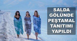 Salda Gölü Peştamal Tanıtımı Yapıldı