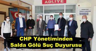 CHP Yönetiminden Salda Gölü Suç Duyurusu