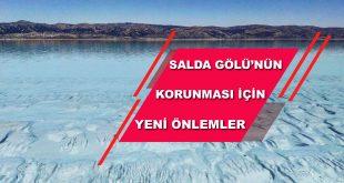 Salda Gölünün Korunması İçin Sıkı Önlemler Alındı