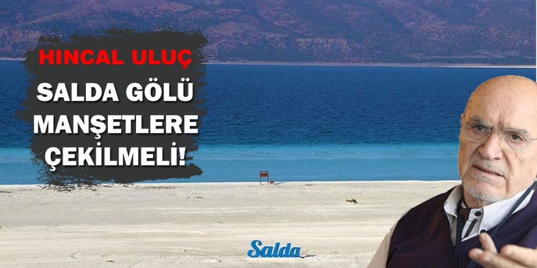 Gazeteci Hıncal Uluç'tan Türk Basınına Salda Tepkisi