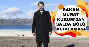 Bakan Murat Kurum'dan Salda Gölü Açıklaması